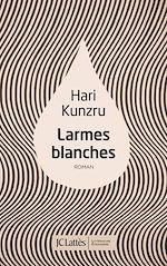 Télécharger le livre :  Larmes blanches