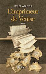 Télécharger le livre :  L'Imprimeur de Venise