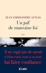 Télécharger le livre :  Un juif de mauvaise foi