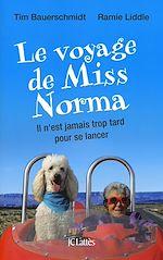 Télécharger le livre :  Le voyage de Miss Norma