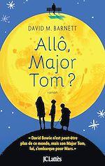 Télécharger le livre :  Allô, Major Tom ?
