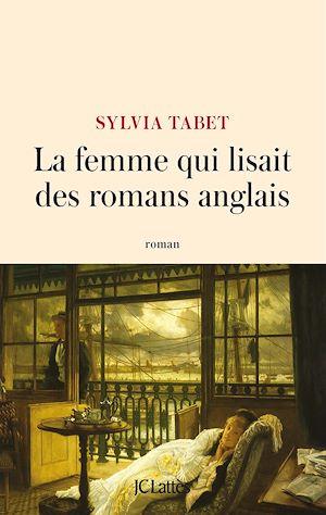 Téléchargez le livre :  La femme qui lisait des romans anglais