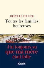 Télécharger le livre :  Toutes les familles heureuses