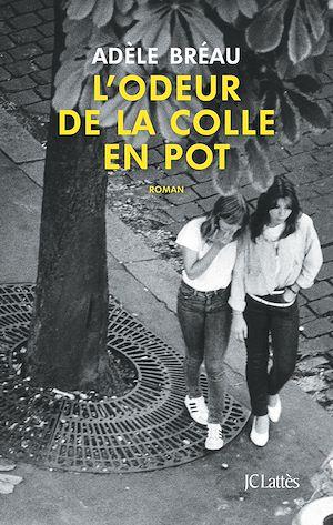 Téléchargez le livre :  L'odeur de la colle en pot