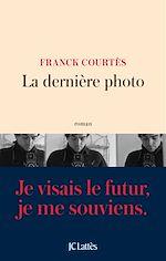 Télécharger le livre :  La dernière photo