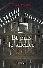 Télécharger le livre :  Et puis le silence
