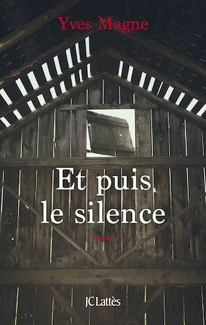 Téléchargez le livre :  Et puis le silence