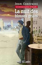 Télécharger le livre :  La nuit des blouses grises
