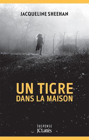 Téléchargez le livre :  Un tigre dans la maison