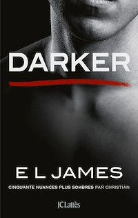 Télécharger le livre : Darker - Cinquante nuances plus sombres par Christian