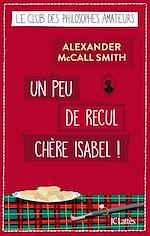 Télécharger le livre :  Un peu de recul chère Isabel !