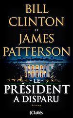 Télécharger le livre :  Le Président a disparu