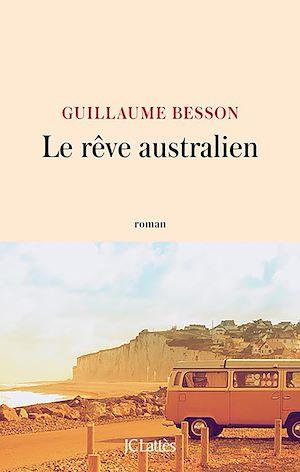 Téléchargez le livre :  Le rêve australien