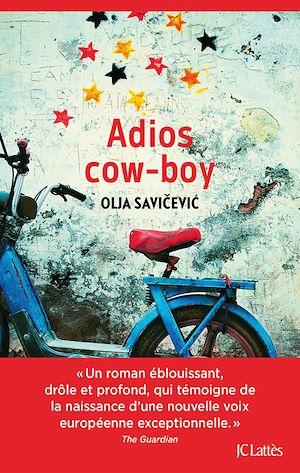Adios Cow-boy | Savicevic, Olja. Auteur