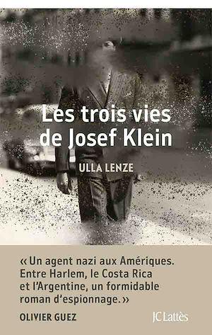 Les trois de vies de Josef Klein | Lenze, Ulla. Auteur