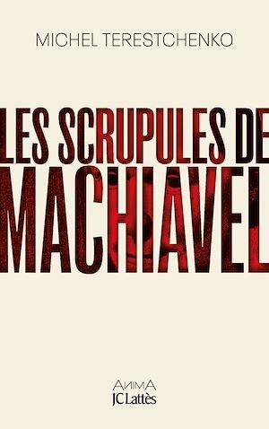 Image de couverture (Les scrupules de Machiavel)