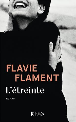 L'étreinte | FLAMENT, Flavie. Auteur