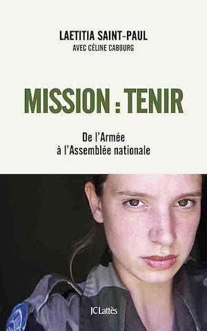 Téléchargez le livre :  Mission : Tenir