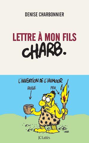 Téléchargez le livre :  Lettre à mon fils Charb