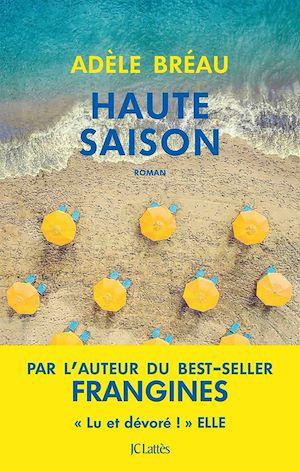 Haute saison   Bréau, Adèle. Auteur