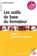 Télécharger le livre :  Les outils de base du formateur : Parole et supports