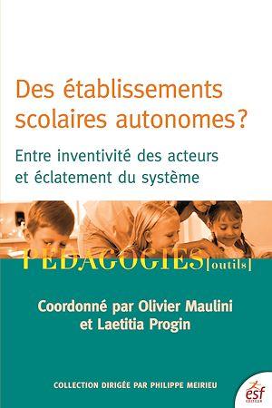 Téléchargez le livre :  Des établissements scolaires autonomes ?