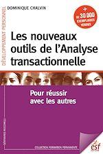 Télécharger le livre :  Les nouveaux outils de l'analyse transactionnelle