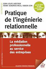 Télécharger cet ebook : Pratique de l'ingénierie relationnelle