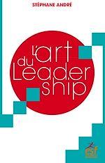 Télécharger le livre :  L'art du Leadership