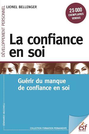 Téléchargez le livre :  La confiance en soi