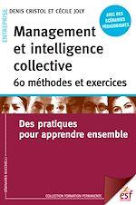 Télécharger cet ebook : Management et intelligencecollective 60 méthodes et exercices