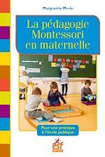 Télécharger cet ebook : La pédagogie Montessori en maternelle