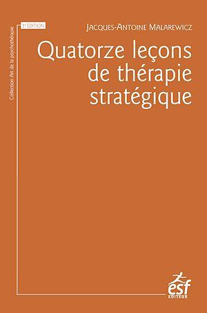 Téléchargez le livre :  Quatorze leçons de thérapie stratégique