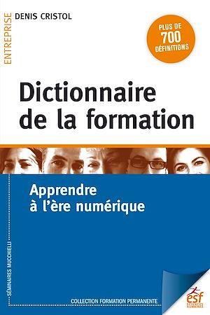 Téléchargez le livre :  Dictionnaire de la formation