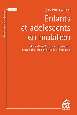 Téléchargez le livre :  Enfants et adolescents en mutation