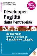 Télécharger le livre :  Développer l'agilité en entreprise