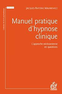 Télécharger le livre : Manuel pratique d'hypnose clinique : l'approche ericksonienne en questions