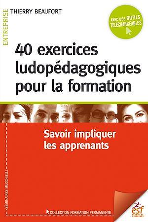 Téléchargez le livre :  40 exercices ludopédagogiques pour la formation
