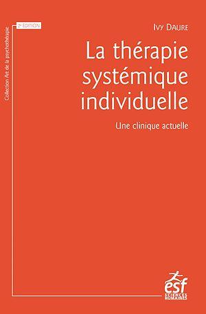 Téléchargez le livre :  La thérapie systémique individuelle