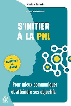 Téléchargez le livre :  S'initier à la PNL