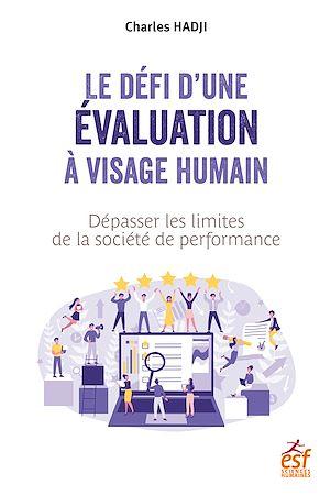 Téléchargez le livre :  Le défi d'une évaluation à visage humain