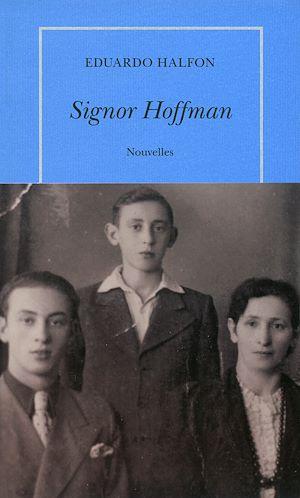 Téléchargez le livre :  Signor Hoffman