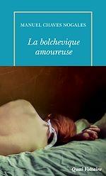 Télécharger le livre :  La Bolchevique amoureuse et autres récits