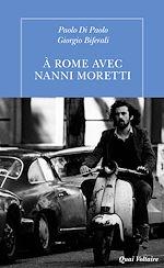 Télécharger le livre :  À Rome avec Nanni Moretti