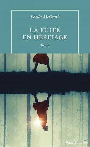 Téléchargez le livre :  La Fuite en héritage