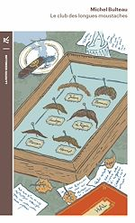 Télécharger le livre :  Le Club des longues moustaches