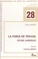 Télécharger le livre :  La Force de travail : étude juridique