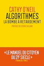 Télécharger le livre :  Algorithmes : la bombe à retardement