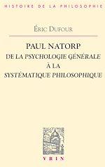 Télécharger le livre :  Paul Natorp. De la Psychologie générale à la Systématique philosophique