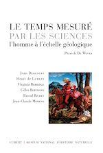 Télécharger le livre :  Le temps mesuré par les sciences